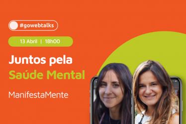 Goweb x Manifestamente: Juntos pela Saúde Mental